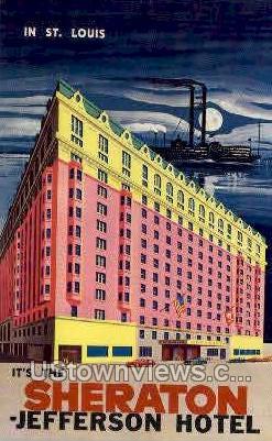 Sheraton-Jefferson Hotel - St. Louis, Missouri MO Postcard