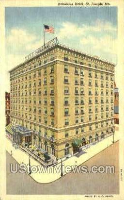 Robidoux Hotel - St. Joseph, Missouri MO Postcard