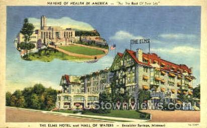 The Elms Hotel - Excelsior Springs, Missouri MO Postcard