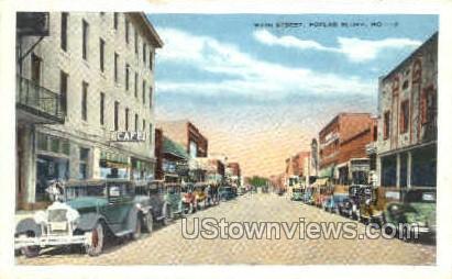 Main Street - Poplar Bluff, Missouri MO Postcard