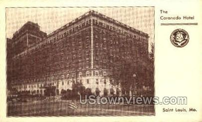 The Coronado Hotel - St. Louis, Missouri MO Postcard