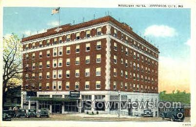 Missouri Hotel - Jefferson City Postcard