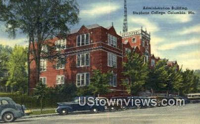 Admin Bldg, Stephens College - Columbia, Missouri MO Postcard
