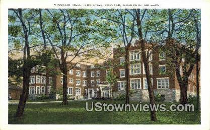 Missouri Hall, Christian College - Columbia Postcard