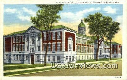 Educational Bldg, University of Missouri - Columbia Postcard