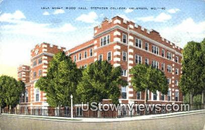Lela Raney Wood Hall, Stephens College - Columbia, Missouri MO Postcard