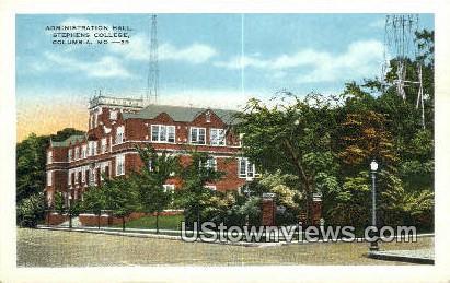 Admin Hall, Stephens College - Columbia, Missouri MO Postcard