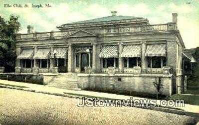 Elks Club - St. Joseph, Missouri MO Postcard