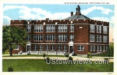 High School Bldg - Jefferson City, Missouri MO Postcard