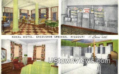 Royal Hotel - Excelsior Springs, Missouri MO Postcard