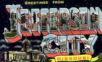 Greetings from - Jefferson City, Missouri MO Postcard