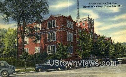 Admin Bldg Stephens College - Columbia, Missouri MO Postcard