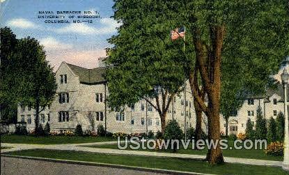 Naval Barracks No1, University of Missouri - Columbia Postcard