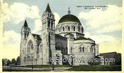 New Catholic Cathedral - St. Louis, Missouri MO Postcard