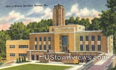 Hall of Waters - Excelsior Springs, Missouri MO Postcard
