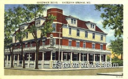 Chadwick Hotel - Excelsior Springs, Missouri MO Postcard