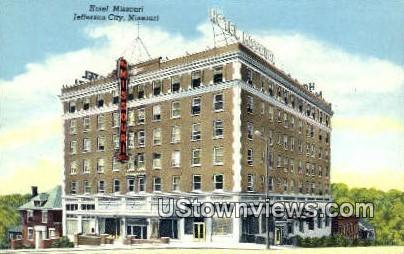 Hotel Missouri - Jefferson City Postcard