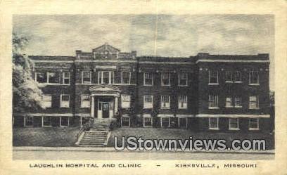 Laughlin Hospital - Kirksville, Missouri MO Postcard