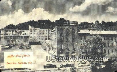 Ball Clinic - Excelsior Springs, Missouri MO Postcard
