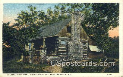Matthews Home, Shepherd of the Hills - Branson, Missouri MO Postcard
