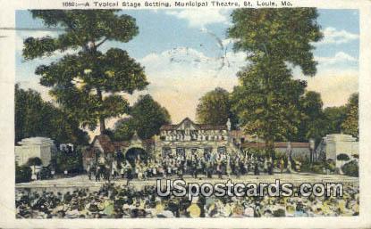 Municipal Theatre - St. Louis, Missouri MO Postcard