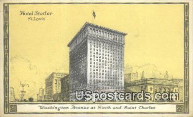 Hotel Statler - St. Louis, Missouri MO Postcard
