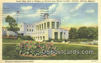Hall of Wateres - Excelsior Springs, Missouri MO Postcard