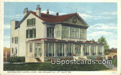 Schumacher Funeral Home - St. Louis, Missouri MO Postcard