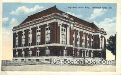 Supreme Court Building - Jefferson City, Missouri MO Postcard