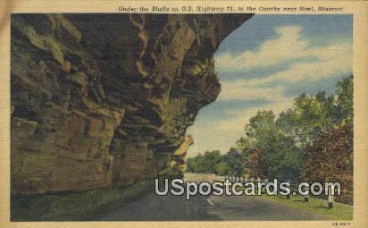 Bluffs, US Highway 71, Ozarks - Noel, Missouri MO Postcard