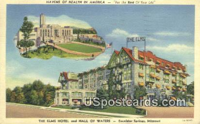 Elms Hotel & Hall of Waters - Excelsior Springs, Missouri MO Postcard
