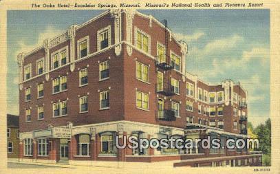 Oaks Hotel - Excelsior Springs, Missouri MO Postcard