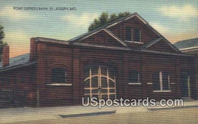 Pony Express Barn - St. Joseph, Missouri MO Postcard