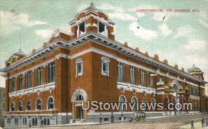 Auditorium - St. Joseph, Missouri MO Postcard