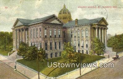 Court House - St. Joseph, Missouri MO Postcard