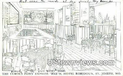Pony Express Bar N Hotel Robidoux - St. Joseph, Missouri MO Postcard