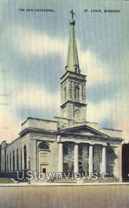 The Old Cathedral - St. Louis, Missouri MO Postcard