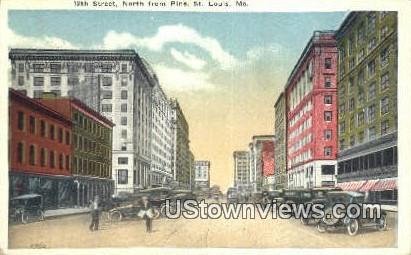 12th Street, Pine - St. Louis, Missouri MO Postcard