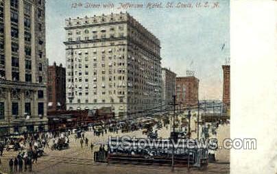 12th St. & Jefferson Hotel - St. Louis, Missouri MO Postcard
