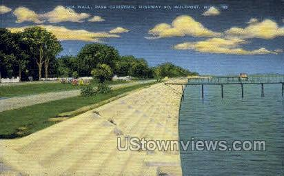 Sea Wall Pass Christian Highway 90  - Gulf Port, Mississippi MS Postcard