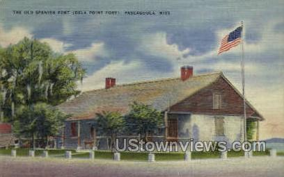 Old Spanish Fort Dela Point Fort - Pascagoula, Mississippi MS Postcard