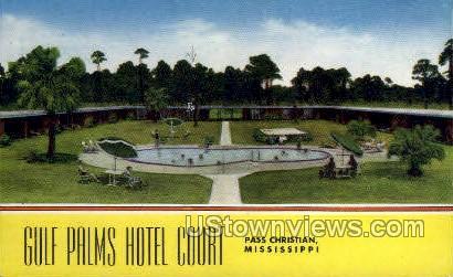 Gulf Palms Hotel Court - Pass Christian, Mississippi MS Postcard