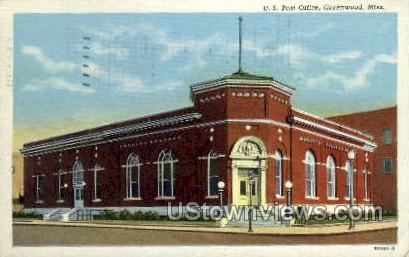 US Post Office  - Greenwood, Mississippi MS Postcard