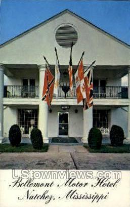 Bellemont Motor Hotel and Restaurant - Natchez, Mississippi MS Postcard