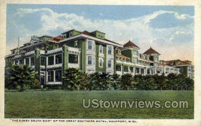 The Sunny Side Of The Great Southern Hotel - Gulf Port, Mississippi MS Postcard