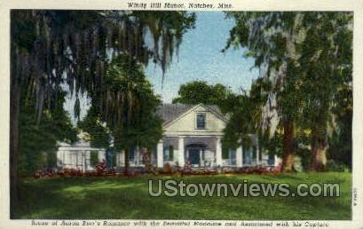 Windy Hill Manor  - Natchez, Mississippi MS Postcard