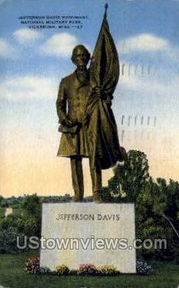 Jefferson Davis Monument - Vicksburg, Mississippi MS Postcard