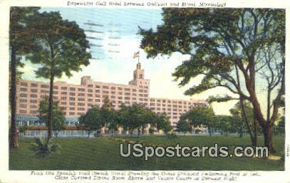 Edgewater Gulf Hotel - Biloxi, Mississippi MS Postcard
