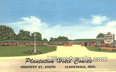 Plantation Hotel Courts - Clarksdale, Mississippi MS Postcard