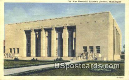 War Memorial Building - Jackson, Mississippi MS Postcard